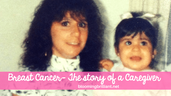 Breast Cancer-My Story of a Caregiver