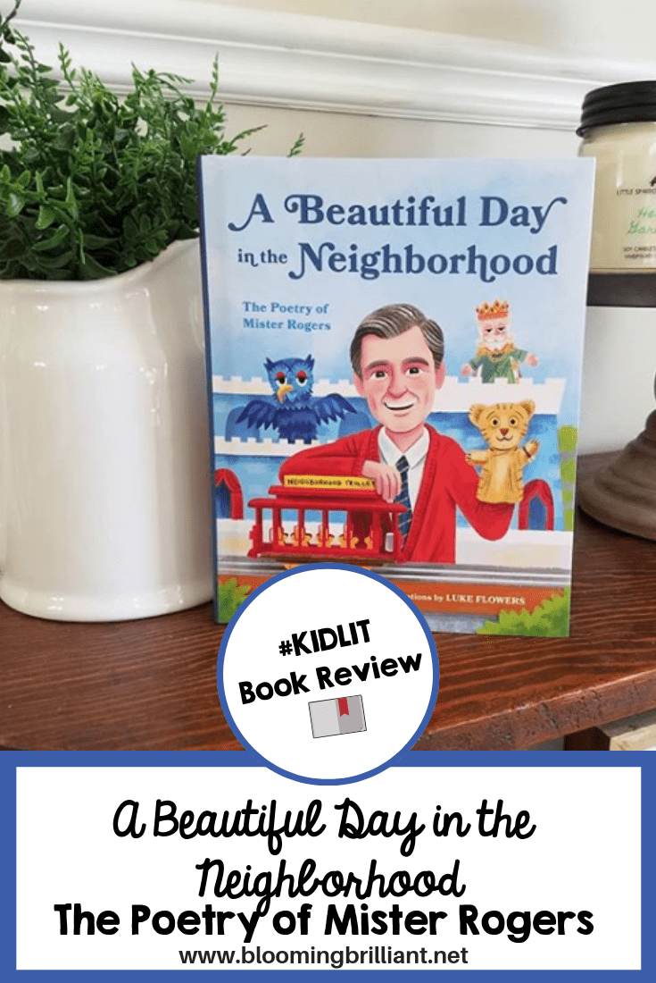 A Beautiful Day in the Neighborhood #Kidlit Book Review